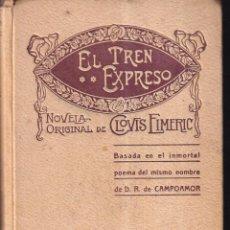 Libros de segunda mano: EL TREN EXPRESO - CLOVIS EIMERIC - ED. RIBAS I FERRER 1924. Lote 271404808