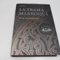 Libros de segunda mano: ALINE ROMANONES LA TRAMA MARROQUÍ W7666. Lote 271543858