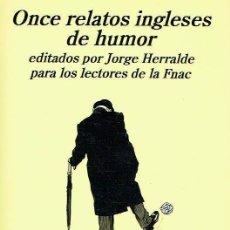 Libros de segunda mano: ONCE RELATOS INGLESES DE HUMOR.-NUEVO. Lote 271633713