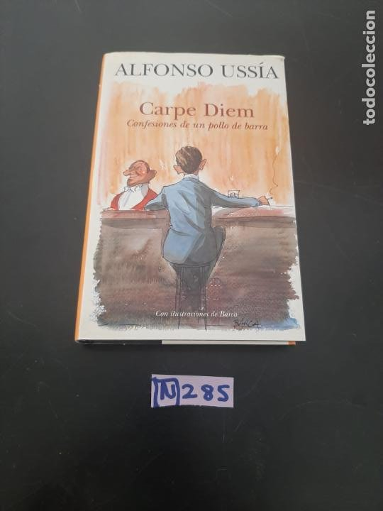 CARPE DIEM (Libros de Segunda Mano (posteriores a 1936) - Literatura - Narrativa - Otros)