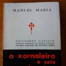 Libros de segunda mano: O XORNALEIRO E SETE.TESTIMUÑAS MAIS. Lote 272334408