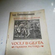 Libros de segunda mano: LOS CONTEMPORÁNEOS. Nº 884. VOCES DE GESTA. RAMON VALLE-INCLAN. TRAGEDIA PASTORIL. Lote 273071473