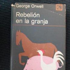 Libros de segunda mano: REBELION EN LA GRANJA. GEORGE ORWELL. ANCORA Y DELFIN, DESTINO ABRIL 1973.. Lote 273458728
