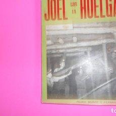 Libros de segunda mano: JOEL CON LA HUELGA, PEDRO MUÑOZ Y FERNÁNDEZ, 1980, TAPA BLANDA. Lote 273718763