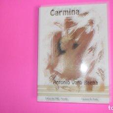 Libros de segunda mano: CARMINA, ANTONIO VARO BAENA, EDICIONES EN HUIDA, TAPA BLANDA. Lote 273719548