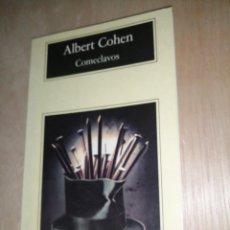 Libros de segunda mano: ALBERT COHEN - COMECLAVOS. Lote 273770683