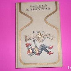 Libros de segunda mano: EL TESORO CÁTARO, GÉRARD DE SÈDE, ED. PLAZA Y JANÉS. Lote 273978078