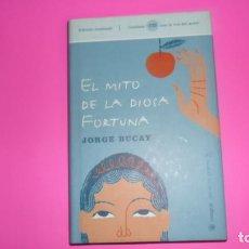Libros de segunda mano: EL MITO DE LA DIOSA FORTUNA, JORGE BUCAY, ED. RBA, SIN CD. Lote 273978413