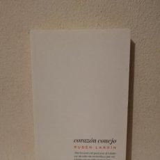 Libros de segunda mano: LIBRO - CORAZÓN CONEJO - EL BUTANO POPULAR - RUBÉN LARDÍN. Lote 274035568