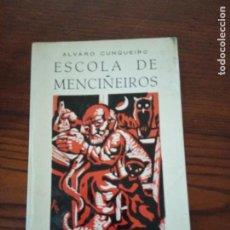 Libros de segunda mano: ESCOLA DE MENCIÑEIROS.- ALVARO CUNQUEIRO.. Lote 274393678
