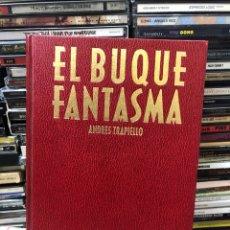 Libros de segunda mano: EL BUQUE FANTASMA ANDRÉS TRAPIELLO. Lote 274690538