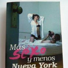 Libros de segunda mano: MÁS SEXO Y MENOS NUEVA YORK. CATHERINE TOWNSEND. Lote 275584118