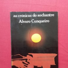 Libros de segunda mano: ÁLVARO CUNQUEIRO - AS CRÓNICAS DO SOCHANTRE - 2ª EDICIÓN 1980. Lote 275589628