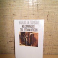 """Libros de segunda mano: LIBRO """"MECANOSCRIT DEL SEGON ORIGEN"""" DE MANUEL PEDROLO. Lote 276022593"""