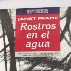 Libros de segunda mano: ROSTROS EN EL AGUA. JANET FRAME. TIEMPOS MODERNOS.. Lote 276126008