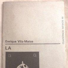 Libros de segunda mano: LA ASESINA ILUSTRADA. ENRIQUE VILA-MATAS. 1ª EDICIÓN. 1977.. Lote 276162048