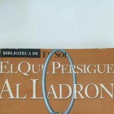 """Libros de segunda mano: EL QUE PERSIGUE AL LADRON. ANDREU MARTÍN. AUTO 1. BIBLIOTECA DE """"EL SOL"""". Lote 276197253"""