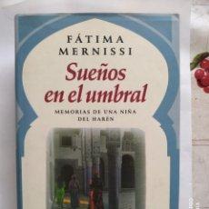 Libros de segunda mano: LOTE DE LIBROS LA CANCION DE NADIA Y SUEÑOS EN EL UMBRAL. Lote 276406318