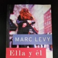 Libros de segunda mano: ELLA Y EL DE MARC LEVY. Lote 276466388