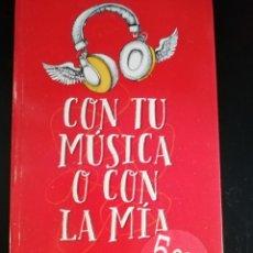 Libros de segunda mano: CON TU MUSICA O CON LA MIA DE JEN KLEIN. Lote 276469828