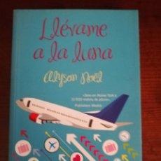Libros de segunda mano: LLEVAME A LA LUNA DE ALYSON NOËL. Lote 276593778