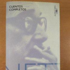 Livres d'occasion: ONETTI, CUENTOS COMPLETOS / 2009. ALFAGUARA. Lote 276619043