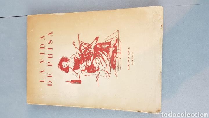 Libros de segunda mano: LA VIDA DE PRISA CESAR GONZÁLEZ - RUANO. PRIMERA EDICIÓN ESPECIAL NUMERADA. EJEMPLAR N.16. Año 1946 - Foto 15 - 276735678