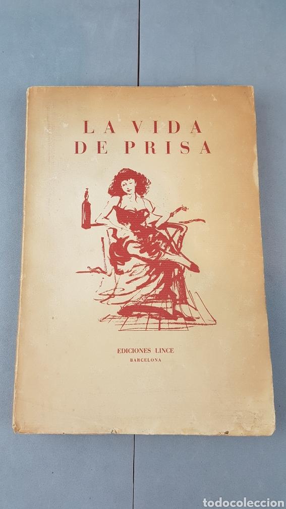 LA VIDA DE PRISA CESAR GONZÁLEZ - RUANO. PRIMERA EDICIÓN ESPECIAL NUMERADA. EJEMPLAR N.16. AÑO 1946 (Libros de Segunda Mano (posteriores a 1936) - Literatura - Narrativa - Otros)