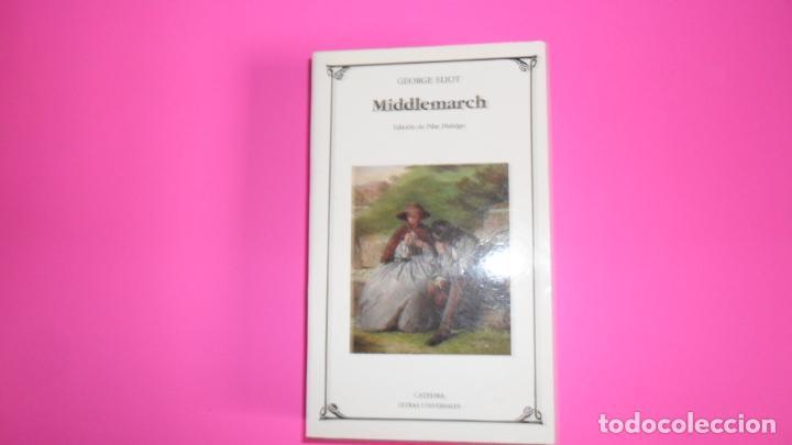 MIDDLEMARCH, GEORGE ELIOT, ED. CÁTEDRA (Libros de Segunda Mano (posteriores a 1936) - Literatura - Narrativa - Otros)