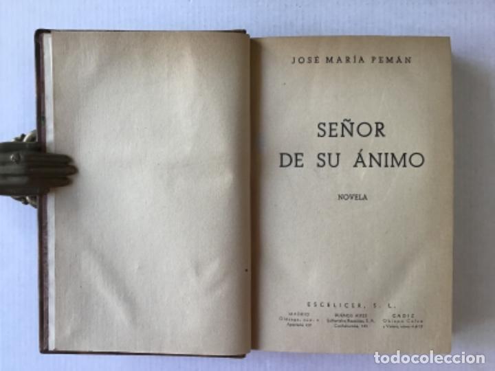 Libros de segunda mano: SEÑOR DE SU ÁNIMO. Novela. - PEMÁN, José María de. - Foto 2 - 123228174