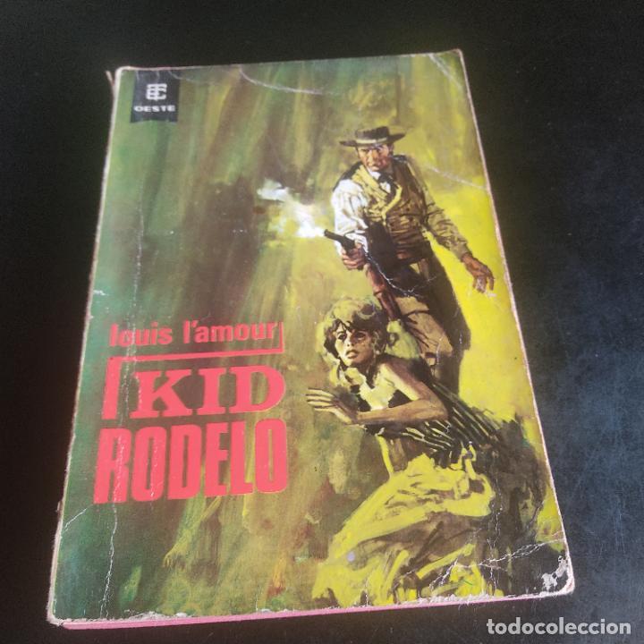 KID RODELO. LOUIS L'AMOUR. 1966. EDICIONES TORAY. 148 PAGS. (Libros de Segunda Mano (posteriores a 1936) - Literatura - Narrativa - Otros)
