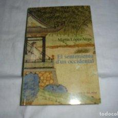Libros de segunda mano: EL SENTIMIENTU D`UN OCCIDENTAL MARTIN LOPEZ-VEGA LLIBROS DEL PEXE XIXON 2000. Lote 276959433