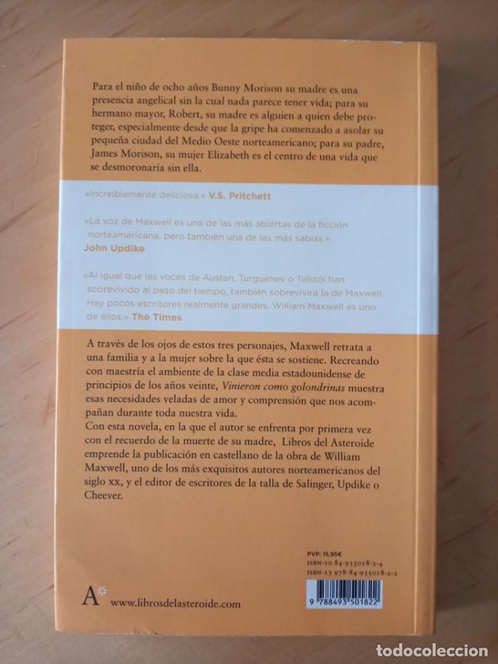 Libros de segunda mano: WILLIAM MAXWELL VINIERON COMO GOLONDRINAS - Foto 2 - 276961563