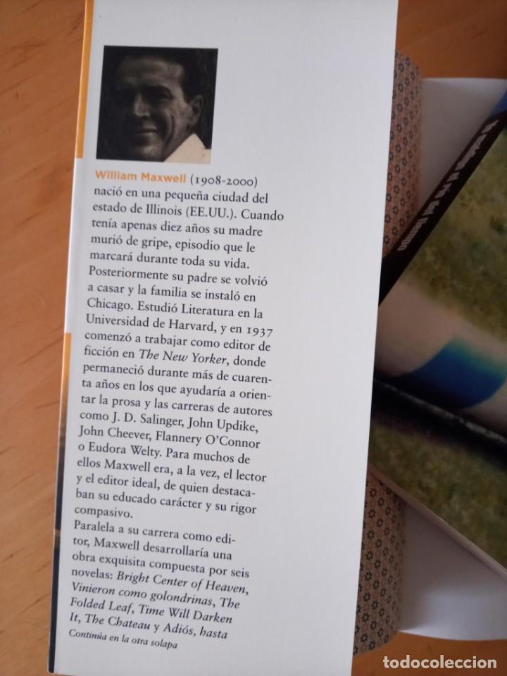 Libros de segunda mano: WILLIAM MAXWELL VINIERON COMO GOLONDRINAS - Foto 3 - 276961563