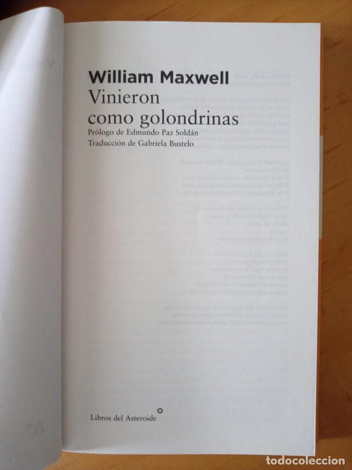Libros de segunda mano: WILLIAM MAXWELL VINIERON COMO GOLONDRINAS - Foto 5 - 276961563