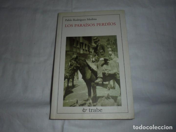LOS PARAISOS PERDIOS(EN ASTURIANO) .PABLO RODRIGUEZ MEDINA.EDICIONES TRABE OVIEDO 2000 (Libros de Segunda Mano (posteriores a 1936) - Literatura - Narrativa - Otros)