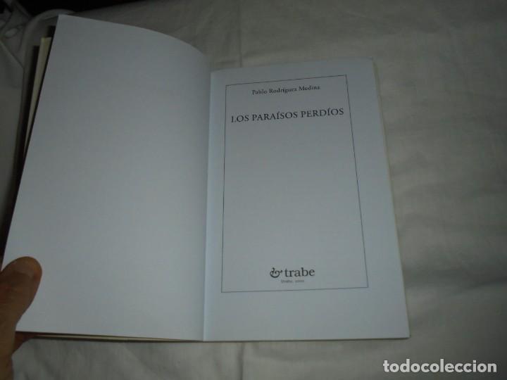 Libros de segunda mano: LOS PARAISOS PERDIOS(EN ASTURIANO) .PABLO RODRIGUEZ MEDINA.EDICIONES TRABE OVIEDO 2000 - Foto 3 - 276961743