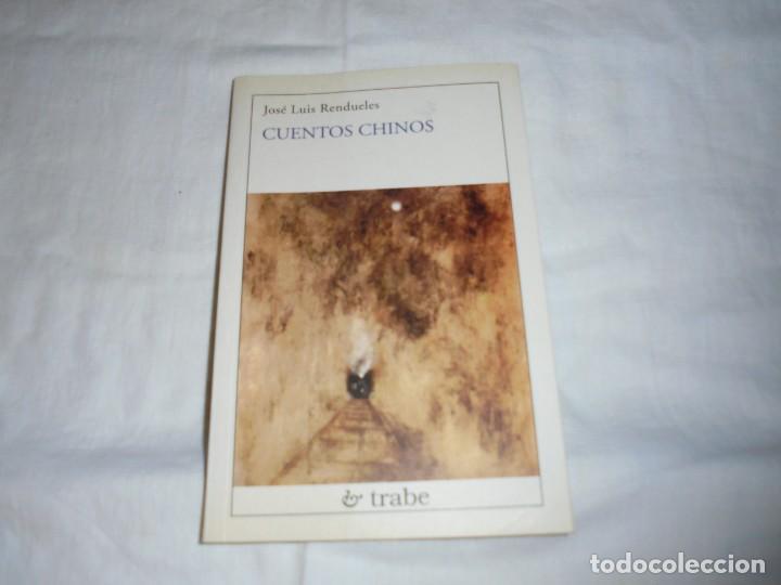 CUENTOS CHINOS(EN ASTURIANO).JOSE LUIS RENDUELES.EDICIONES TRABE OVIEDO 2001 (Libros de Segunda Mano (posteriores a 1936) - Literatura - Narrativa - Otros)