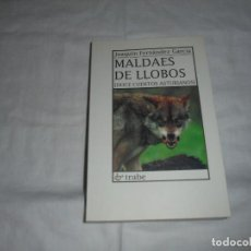 Libros de segunda mano: MALDAES DE LLOBOS(DOCE CUENTOS ASTURIANOS).JOAQUIN FERNANDEZ GARCIA.EDICIONES TRABE OVIEDO 1996. Lote 276962893
