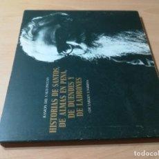 Libros de segunda mano: HISTORIAS DE SANTOS DE ALMAS EN PENA DE DUENDES Y DE LADRONES / RAMON DEL VALLE INCLAN / ALMACENES G. Lote 277045933