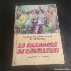 Libros de segunda mano: LA CAZADORA DE CABELLERAS. EMILIO SALGARI. EDITORIAL SATURNINO. 252 PAGS.. Lote 277118798