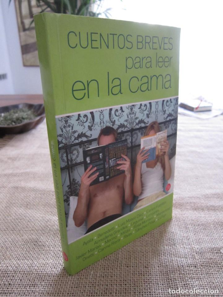 CUENTOS BREVES PARA LEER EN LA CAMA. BENEDETTI, MARIAS, MILLAS, GRANDES, PIÑOL, LONGARES, ETC (Libros de Segunda Mano (posteriores a 1936) - Literatura - Narrativa - Otros)