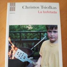 Libros de segunda mano: CHRISTOS TSIOLKAS LA BOFETADA. Lote 277201928