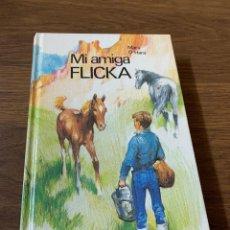 """Libros de segunda mano: """"MI AMIGA FLICKA"""" DE MARY O'HARA. Lote 277203133"""