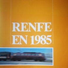 """Livres d'occasion: """"RENFE EN 1985"""", EDITADO POR RENFE, RESUMEN DE LA ACTIVIDAD EN 1985. Lote 277213233"""