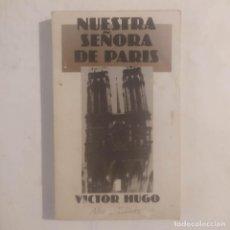 Libros de segunda mano: NUESTRA SEÑORA DE PARÍS, 1. VÍCTOR HUGO. Lote 277496573