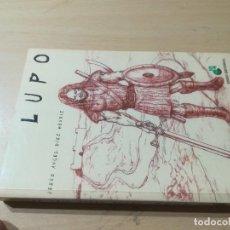 Libros de segunda mano: LUPO / JESUS ANGEL MENDIZ / EGIDO / AK25. Lote 277500143