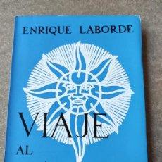 Libros de segunda mano: VIAJE AL CALOR / ENRIQUE LABORDE; [ IL. GOÑI, MINGOTE, CHÚMEZ ] - DEDICADO POR EL AUTOR. Lote 277532883