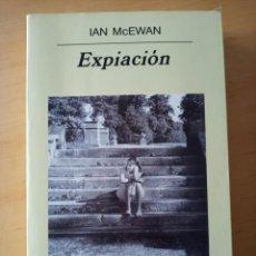 Libros de segunda mano: IAN MCEWAN EXPIACIÓN. Lote 277533038