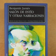 Libros de segunda mano: SALÓN DE ESTÍO Y OTRAS NARRACIONES / BENJAMÍN JARNÉS / LARUMBE. 2002. Lote 277561663